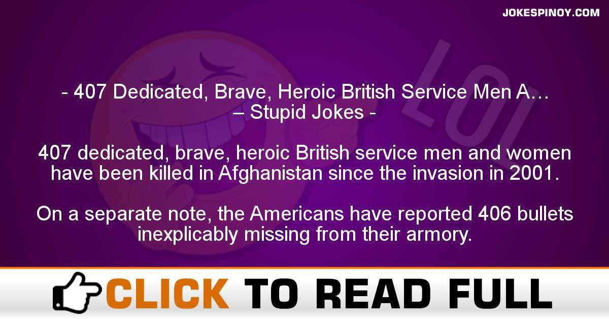407 Dedicated, Brave, Heroic British Service Men A… – Stupid Jokes