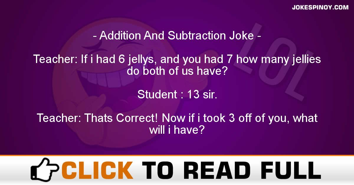 Addition And Subtraction Joke