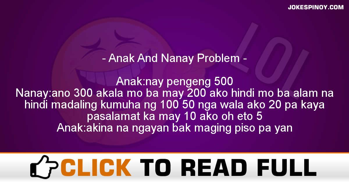 Anak And Nanay Problem