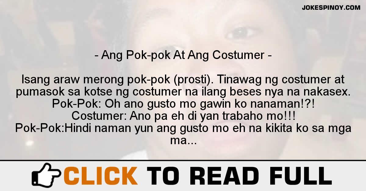 Ang Pok-pok At Ang Costumer