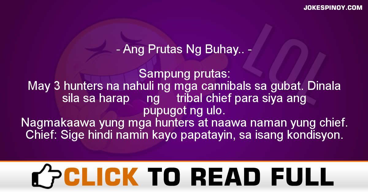 Ang Prutas Ng Buhay..
