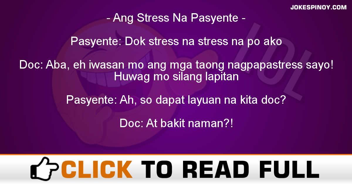 Ang Stress Na Pasyente