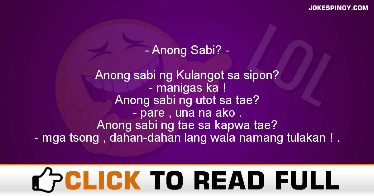 Anong Sabi?