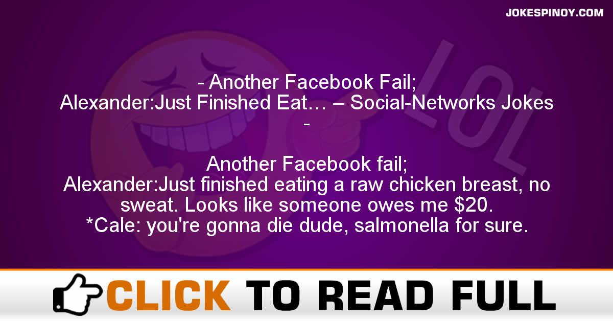 Another Facebook Fail; Alexander:Just Finished Eat… – Social-Networks Jokes