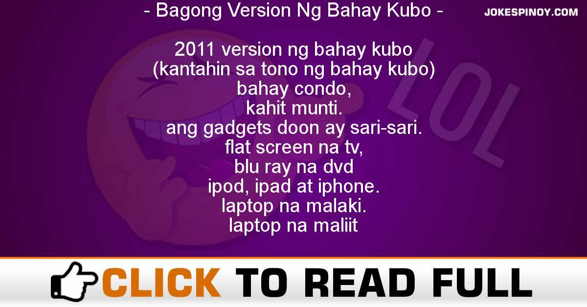 Bagong Version Ng Bahay Kubo