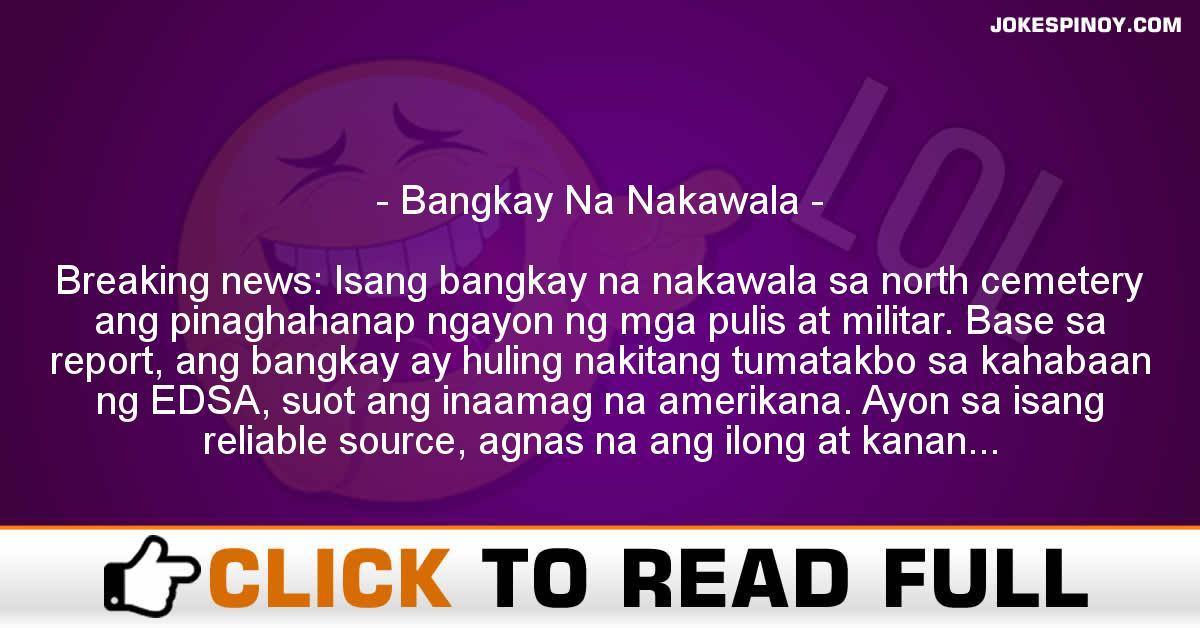 Bangkay Na Nakawala