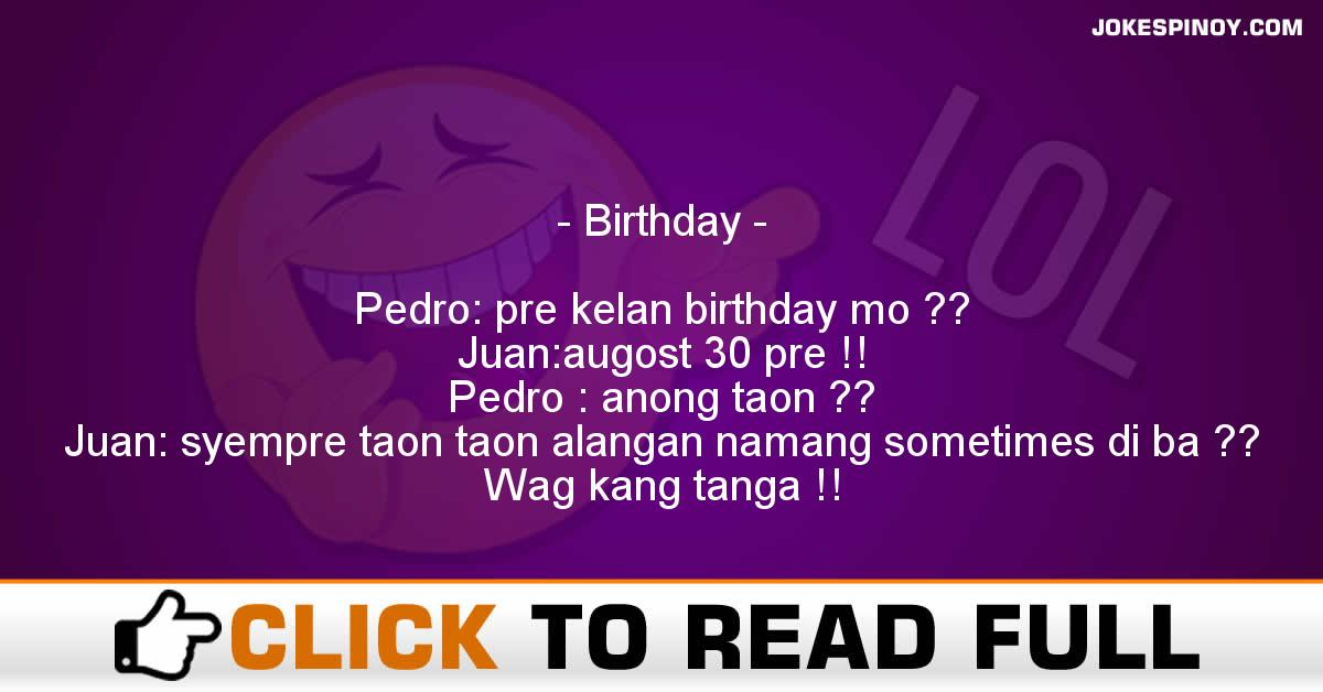 Birthday funny filipino pinoy jokes in tagalog birthday m4hsunfo