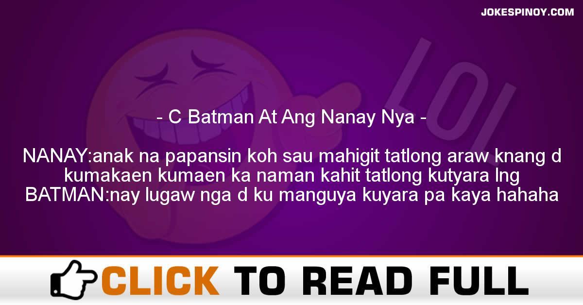 C Batman At Ang Nanay Nya