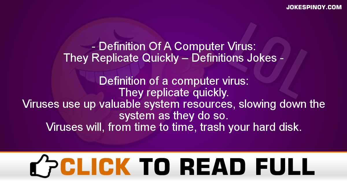 Definition Of A Computer Virus: They Replicate Quickly – Definitions Jokes