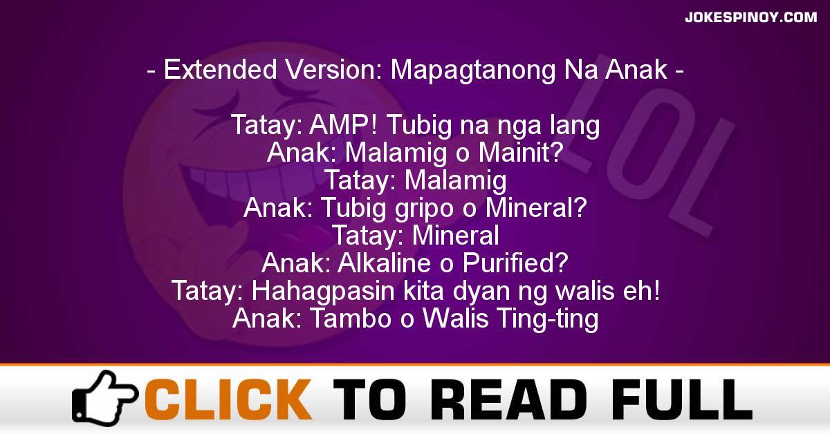 Extended Version: Mapagtanong Na Anak