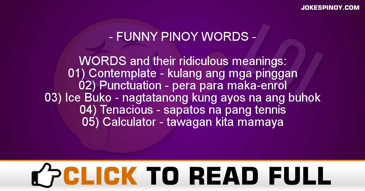 FUNNY PINOY WORDS