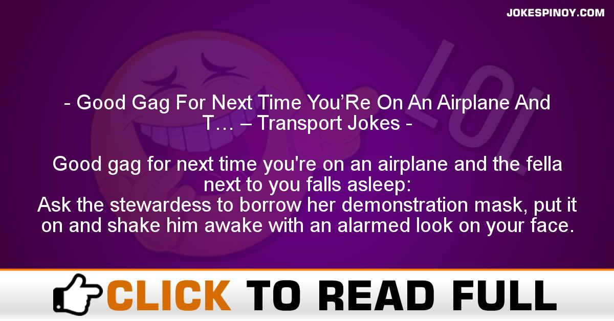 Good Gag For Next Time You'Re On An Airplane And T… – Transport Jokes