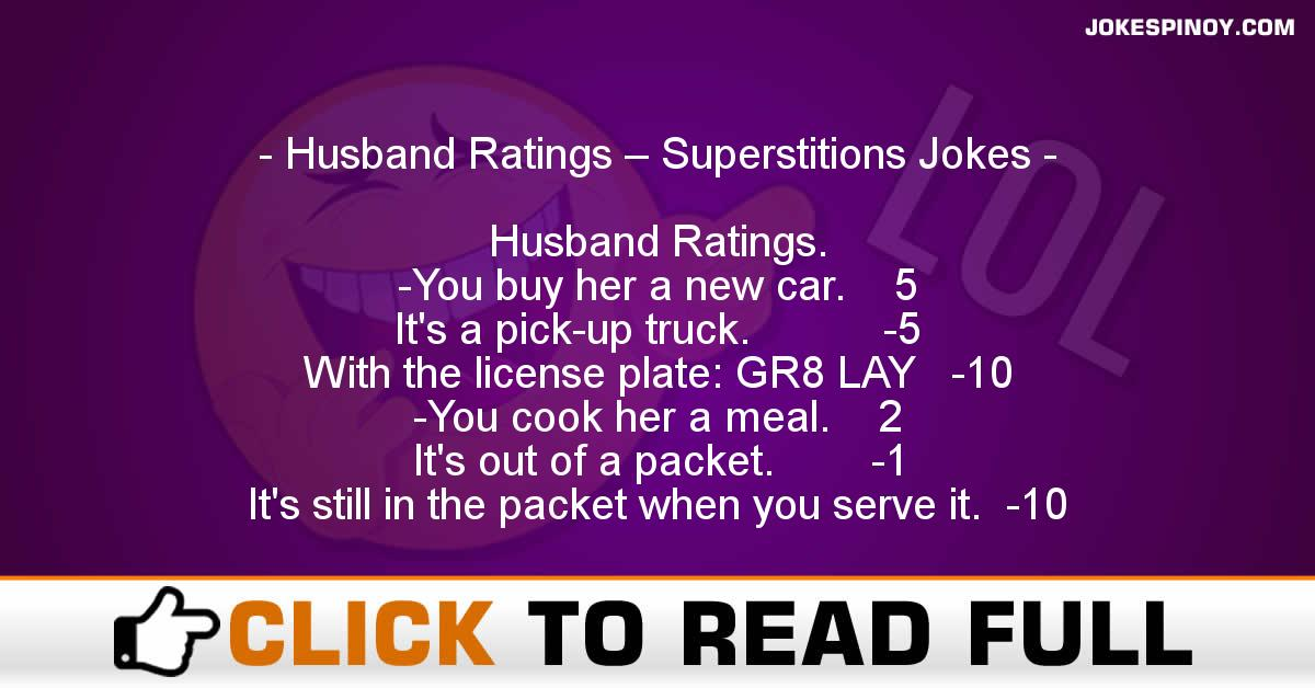Husband Ratings – Superstitions Jokes