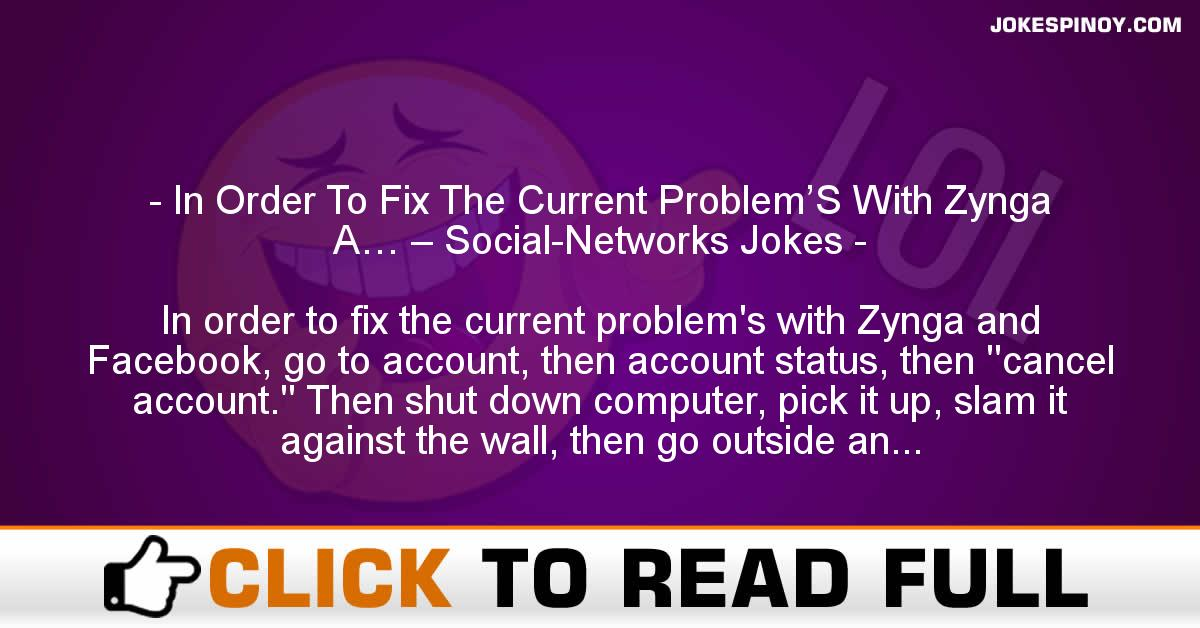 In Order To Fix The Current Problem'S With Zynga A… – Social-Networks Jokes