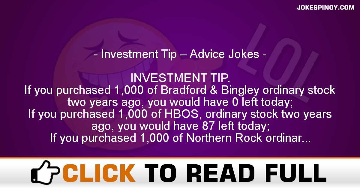 Investment Tip – Advice Jokes