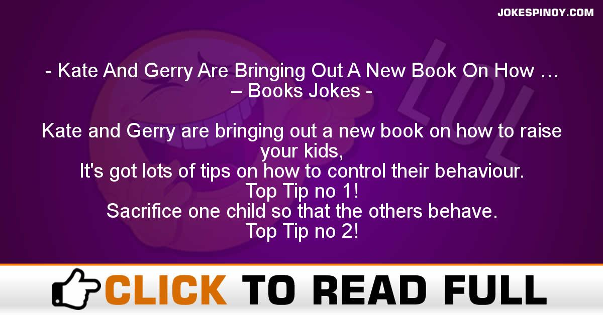 Kate And Gerry Are Bringing Out A New Book On How … – Books Jokes