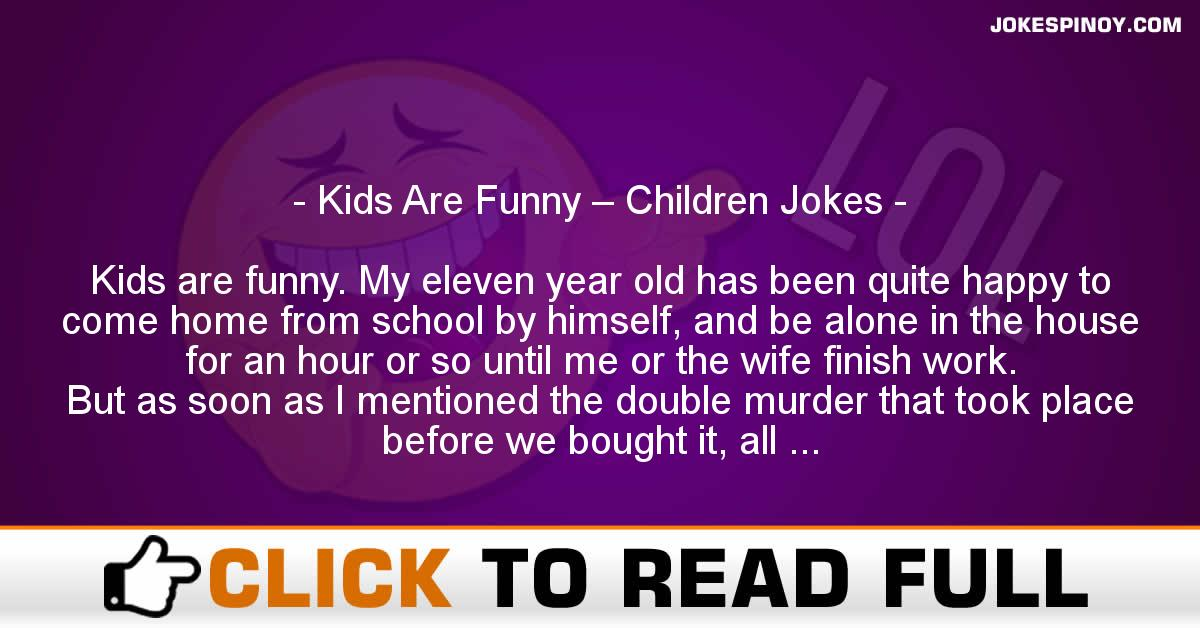 Kids Are Funny – Children Jokes