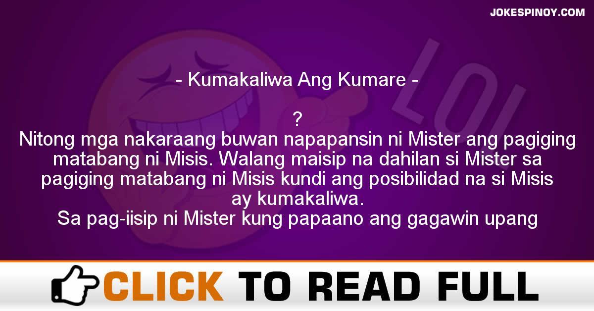Kumakaliwa Ang Kumare