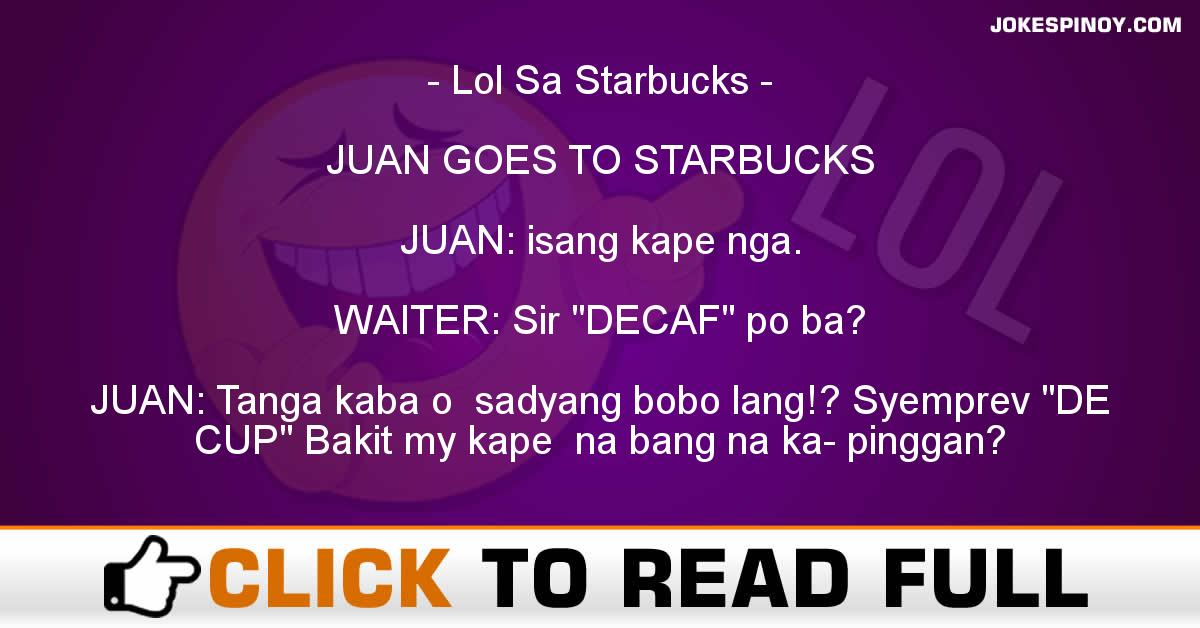 Lol Sa Starbucks