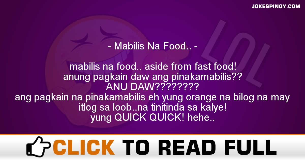 Mabilis Na Food..
