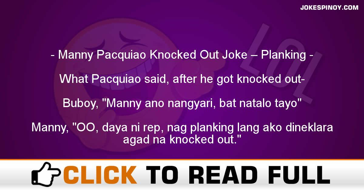 Manny Pacquiao Knocked Out Joke – Planking