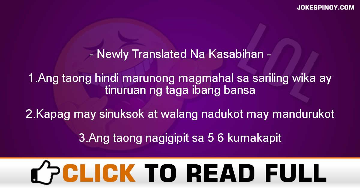 Newly Translated Na Kasabihan