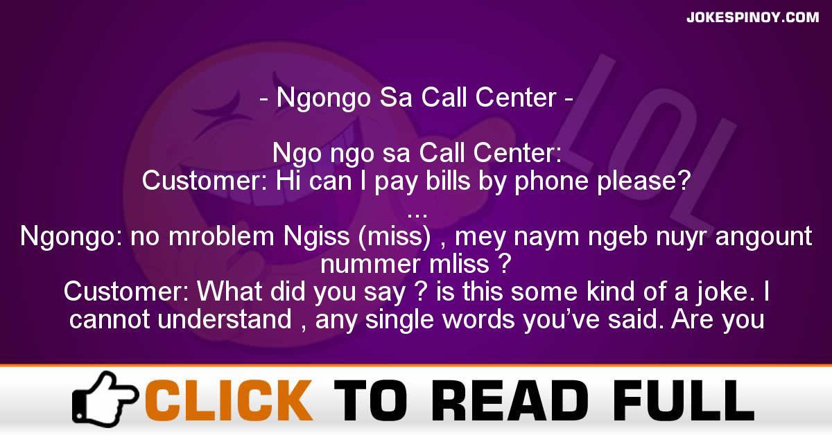 Ngongo Sa Call Center