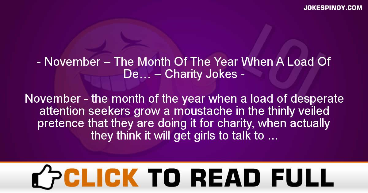 November – The Month Of The Year When A Load Of De… – Charity Jokes