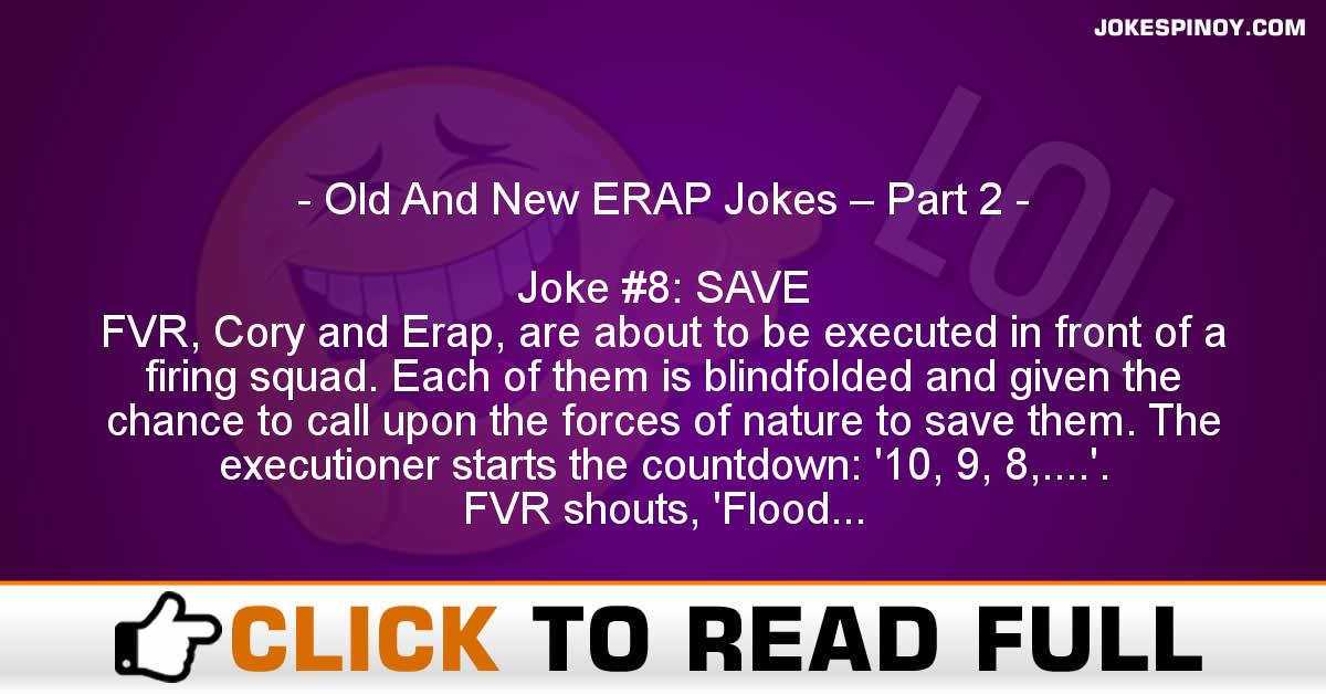 Old And New ERAP Jokes – Part 2