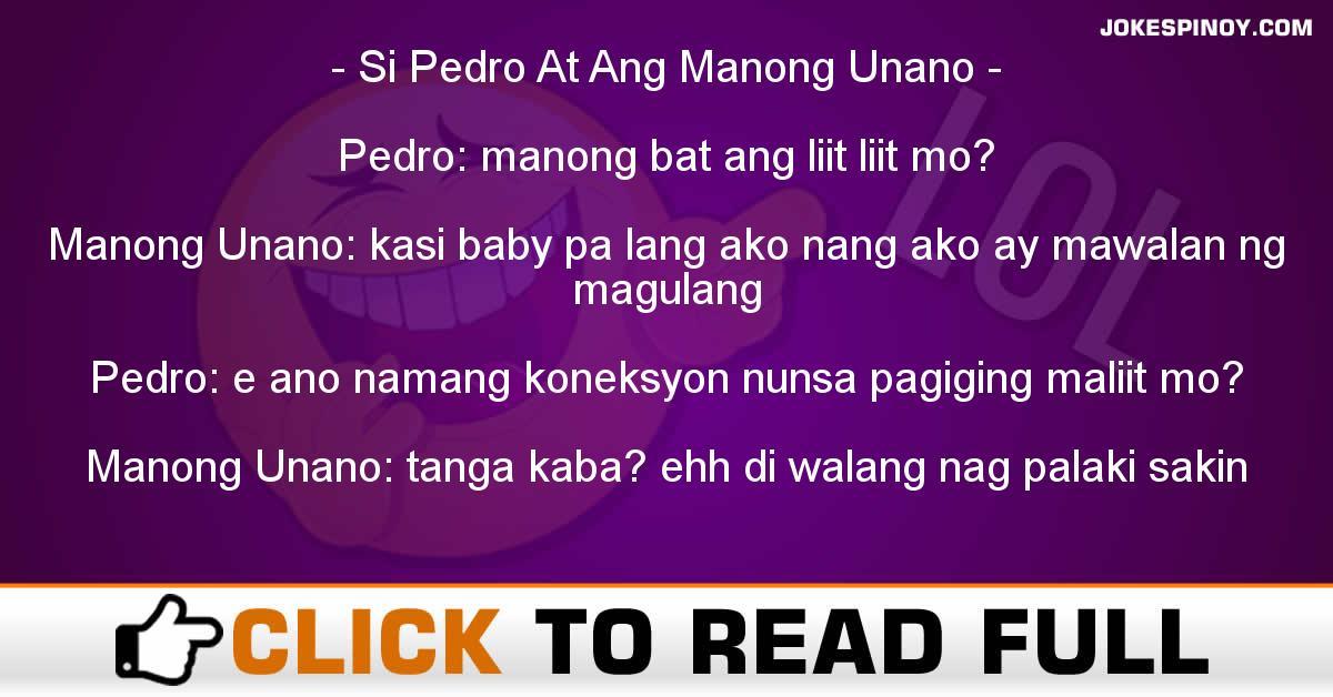 Si Pedro At Ang Manong Unano