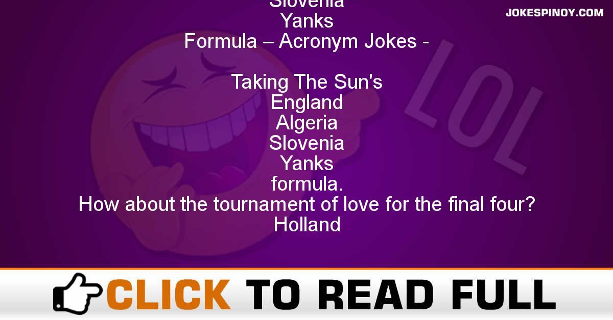 Taking The Sun'S England Algeria Slovenia Yanks Formula – Acronym Jokes