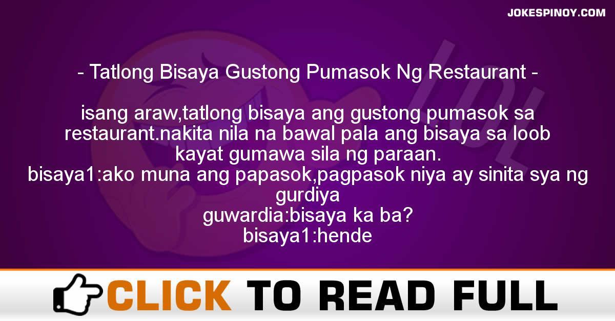Tatlong Bisaya Gustong Pumasok Ng Restaurant