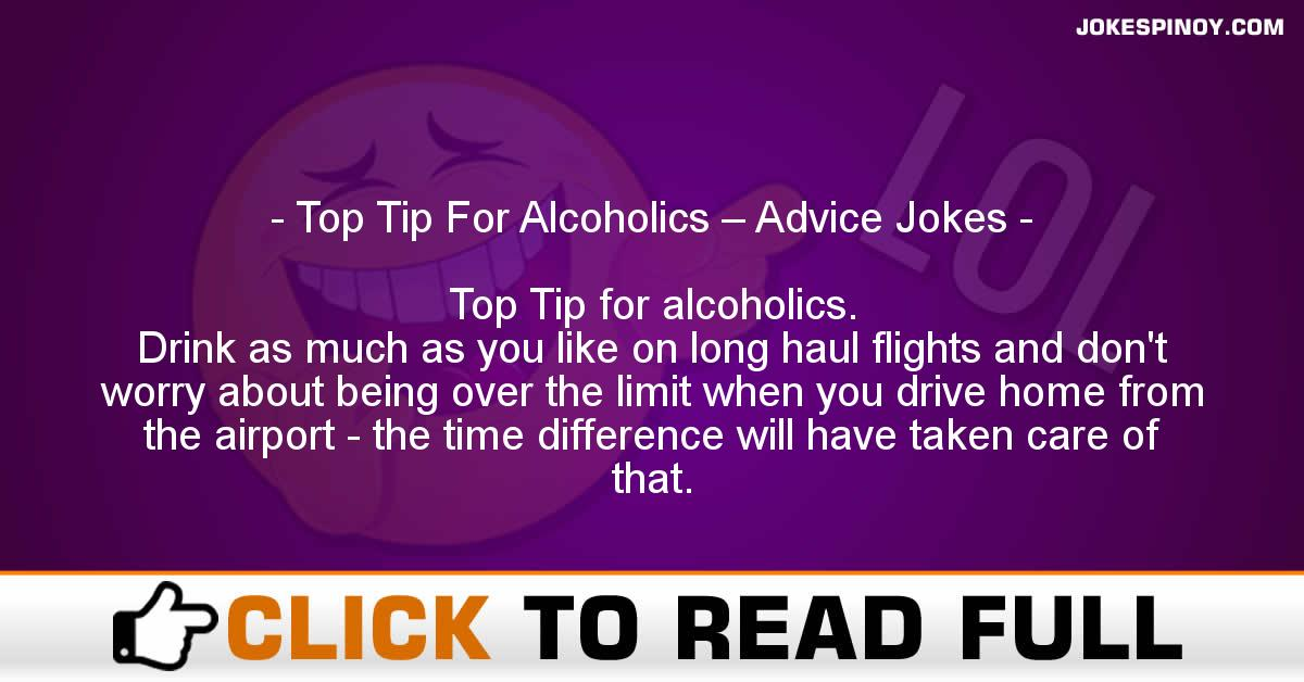 Top Tip For Alcoholics – Advice Jokes