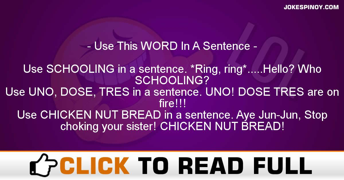 Use This WORD In A Sentence
