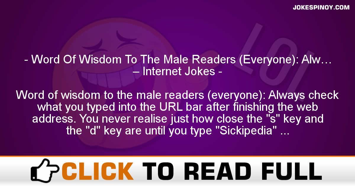Word Of Wisdom To The Male Readers (Everyone): Alw… – Internet Jokes
