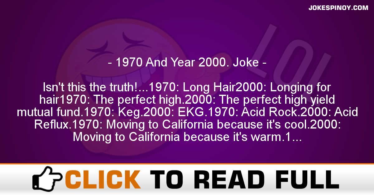 1970 And Year 2000. Joke