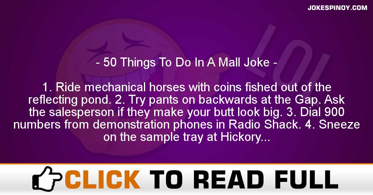 50 Things To Do In A Mall Joke