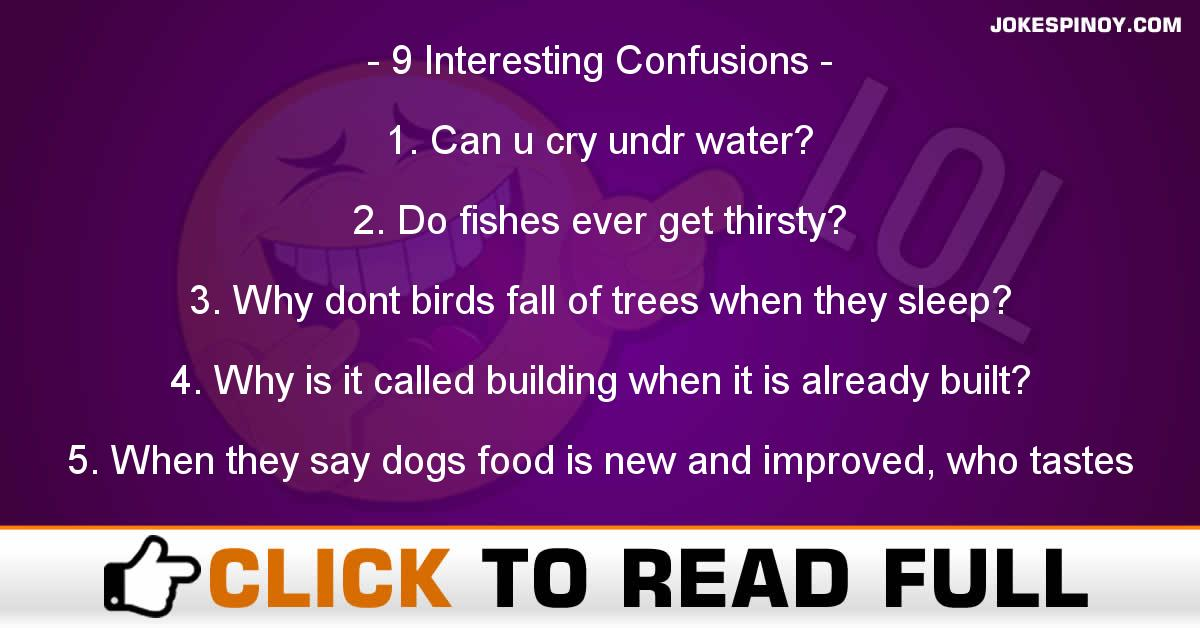 9 Interesting Confusions