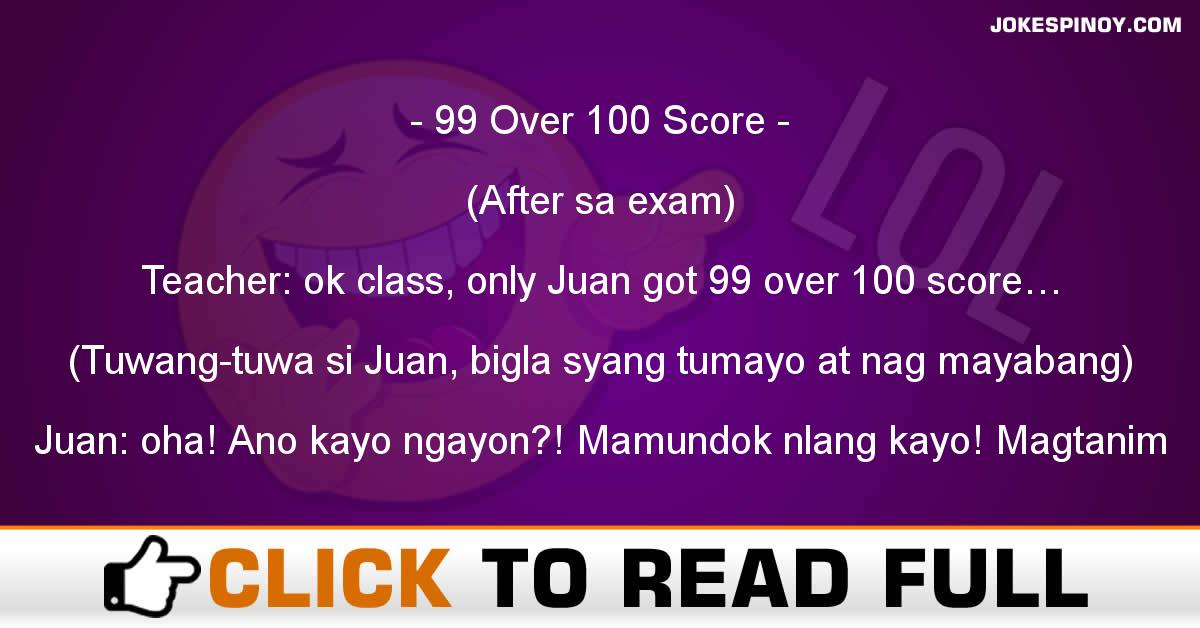 99 Over 100 Score
