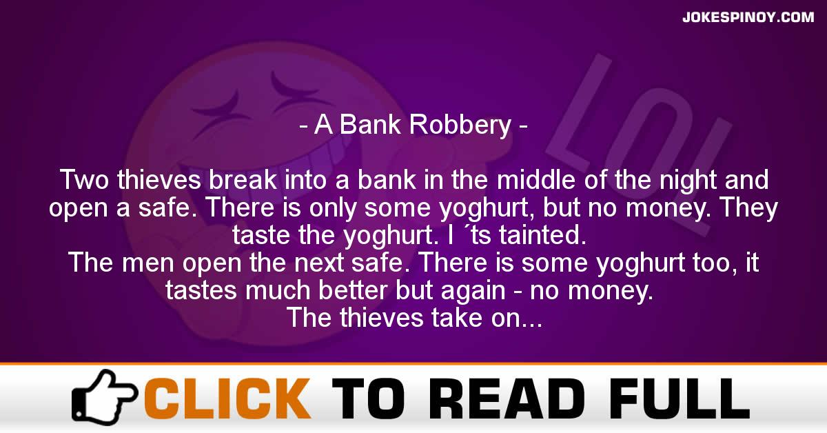 A Bank Robbery