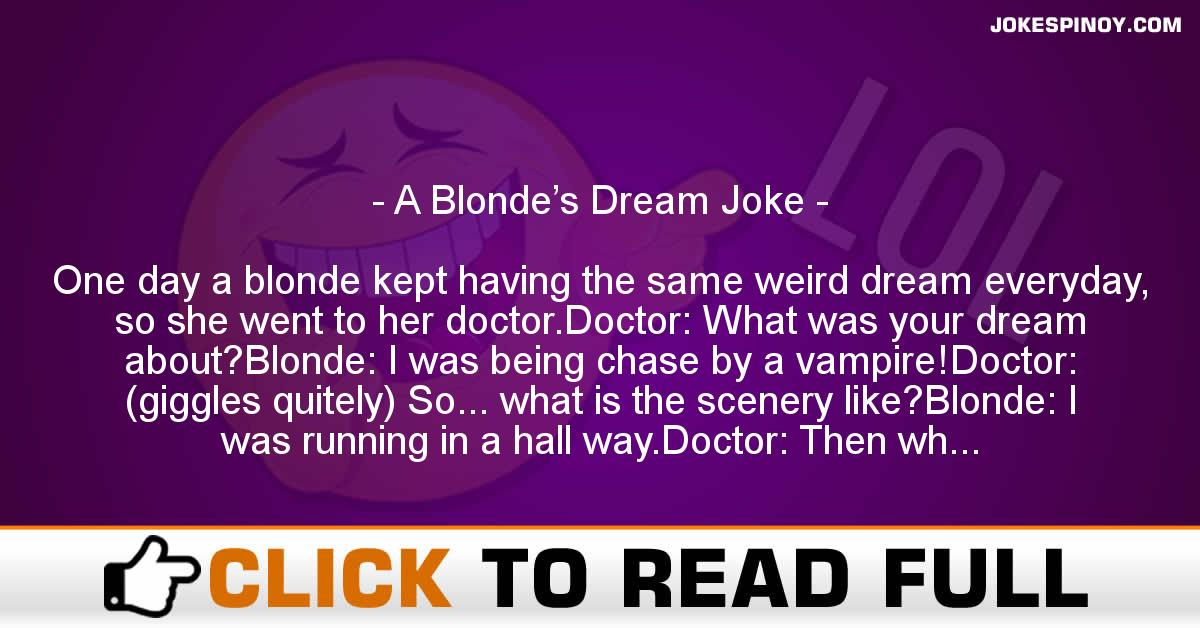 A Blonde's Dream Joke