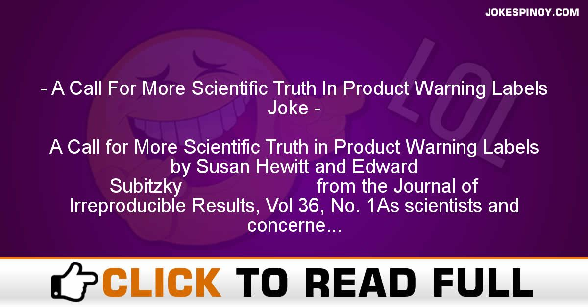 A Call For More Scientific Truth In Product Warning Labels Joke