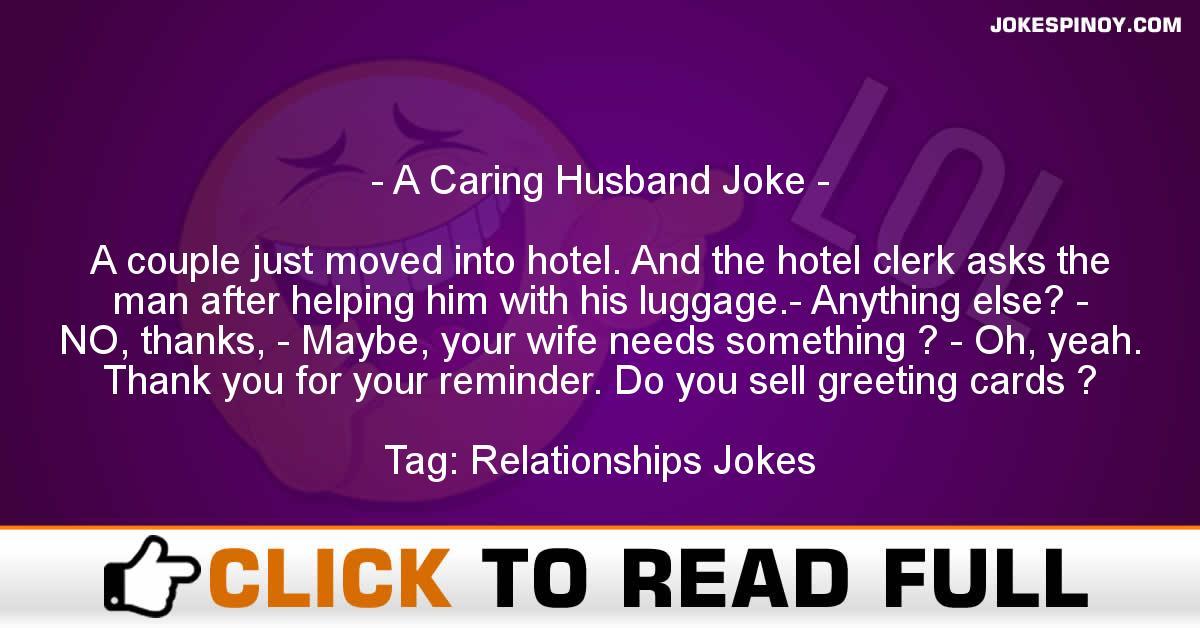 A Caring Husband Joke