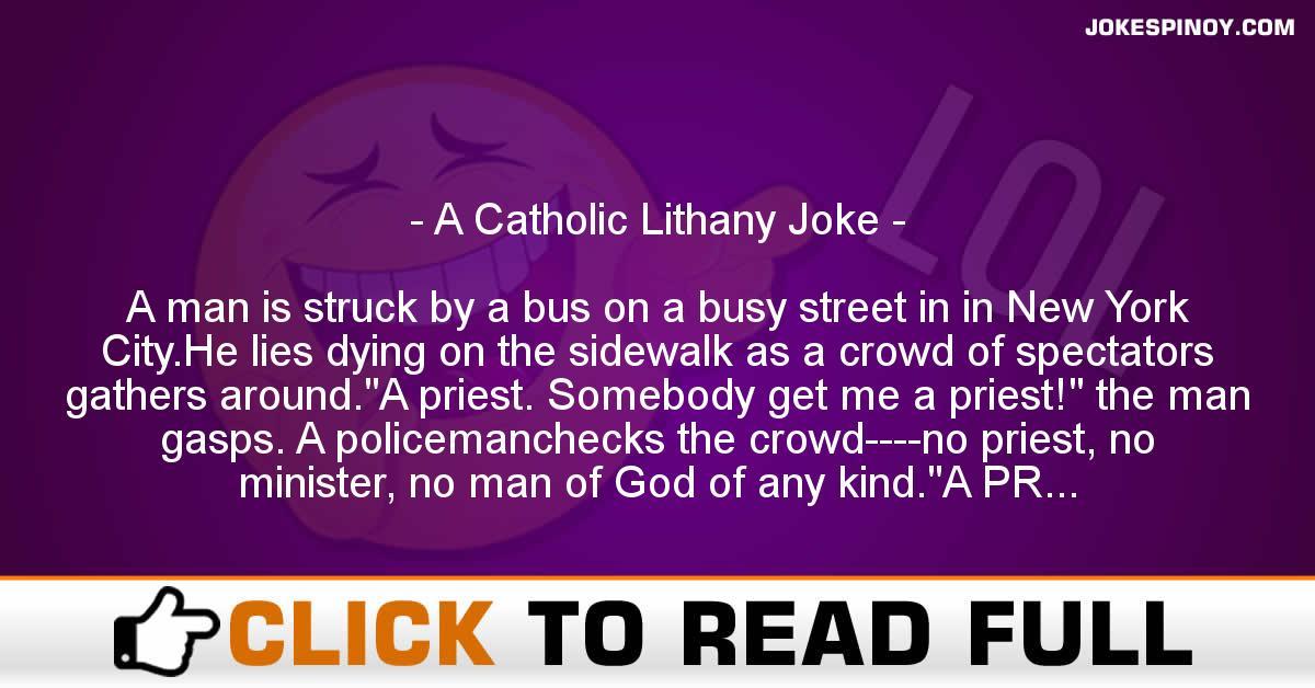 A Catholic Lithany Joke