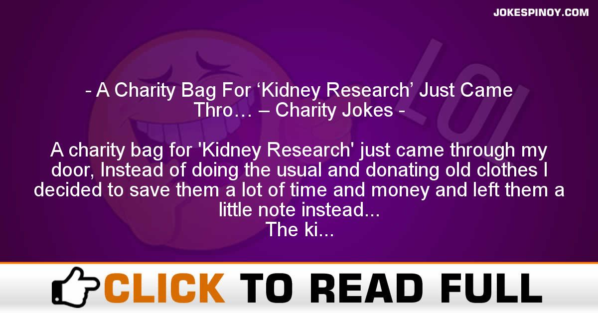 A Charity Bag For 'Kidney Research' Just Came Thro… – Charity Jokes
