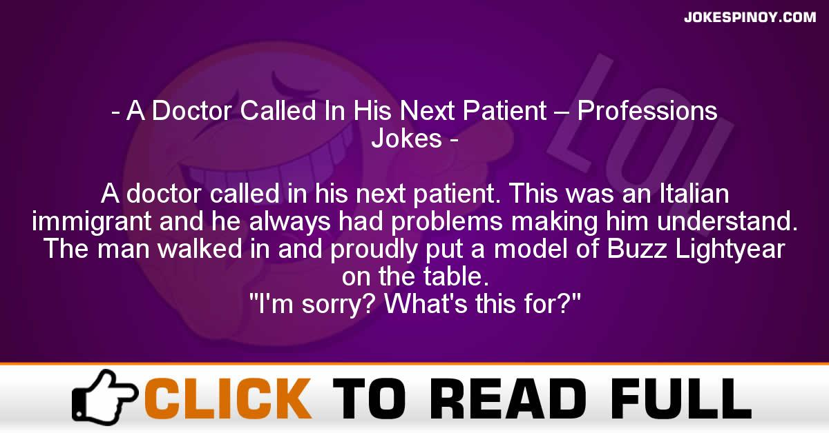 A Doctor Called In His Next Patient – Professions Jokes