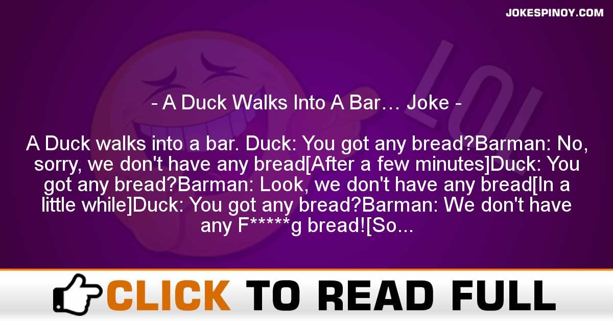 A Duck Walks Into A Bar… Joke