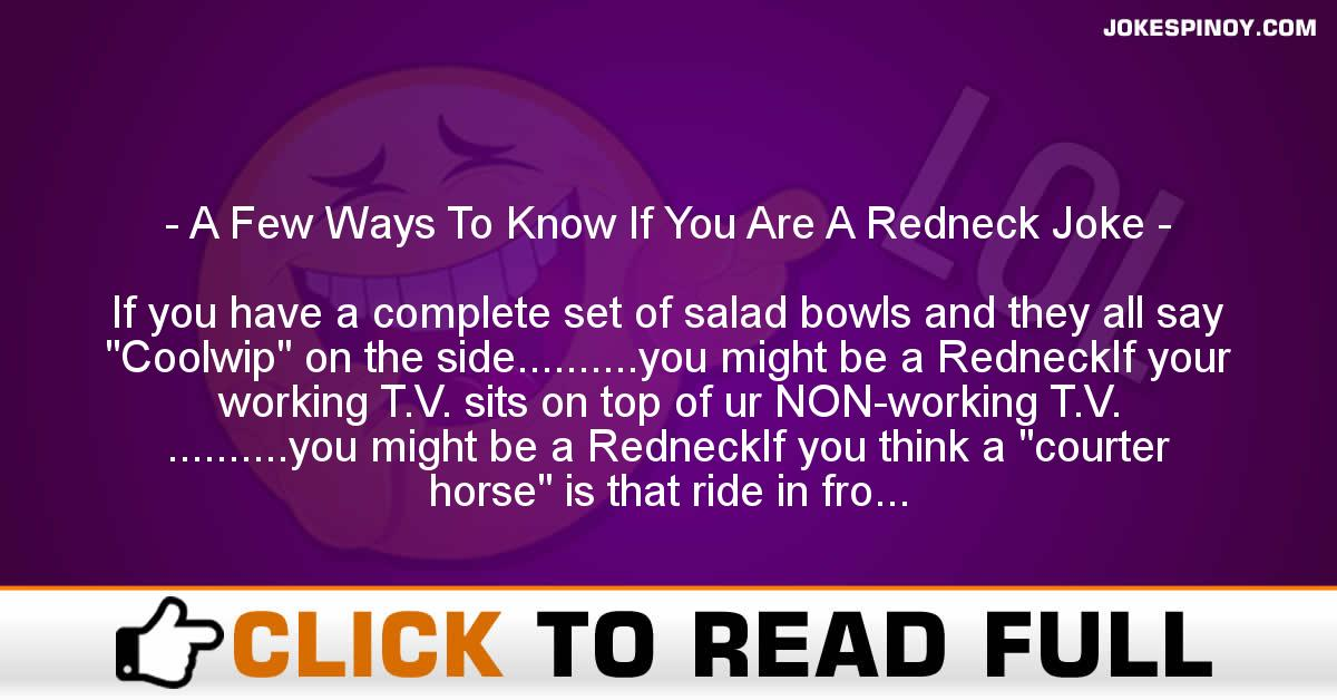 A Few Ways To Know If You Are A Redneck Joke