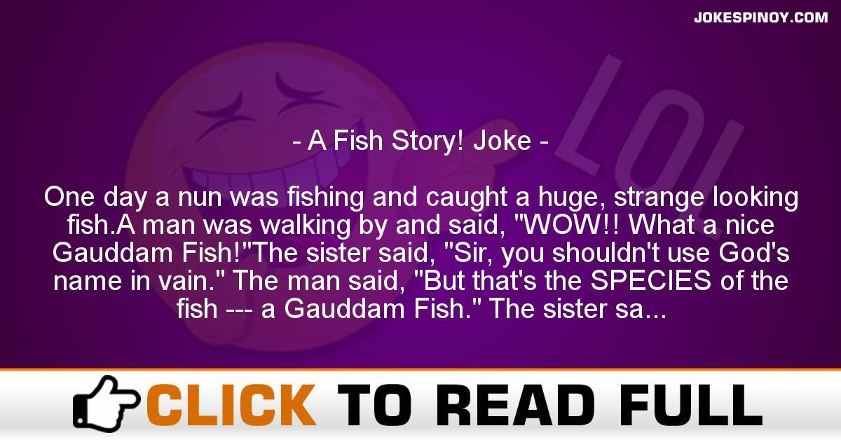 A Fish Story! Joke