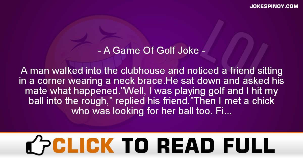 A Game Of Golf Joke